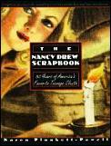 Nancy Drew Scrapbook 60 Years of Americas Favorite Teenage Sleuth