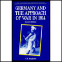 Germany & The Approach Of War In 191 2nd Edition