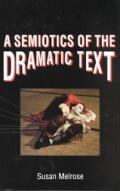 Semiotics of the Dramatic Text
