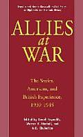 Allies at War: The Soviet, American and British Experience 1939-1945