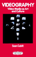 Videography: Video Media as Art and Culture