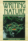 Writing Nature An Ecological Reader For