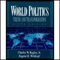 World Politics: Trend & Transformation