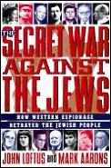 Secret War Against The Jews