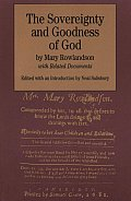 Sovereignty & Goodness of God With Related Documents