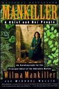 Mankiller A Chief & Her People
