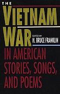 Vietnam War in American Stories Songs & Poems
