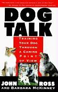 Dog Talk Training Your Dog Through A Can