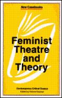 Feminist Theatre & Theory