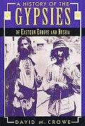 History Of The Gypsies Of Eastern Europe