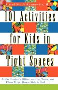 101 Activities for Kids in Tight Sp
