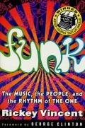 Funk: The Music, the People, and the Rhythm of the One Cover