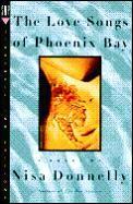 Love Songs Of Phoenix Bay
