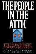 People In The Attic The Haunting Of Doretta Johnson