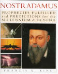 Nostradamus Prophecies Fulfilled & Predi