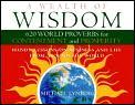 Wealth Of Wisdom 620 World Proverbs