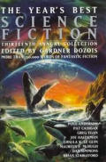Years Best Science Fiction 13