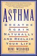 Asthma: Breathe Again Naturally and Regain Your Life Cover