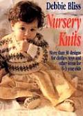 Nursery Knits More Than 30 Designs for Clothes Toys & Other Items for 0 3 Year Olds