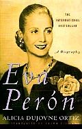 Eva Peron a Biography