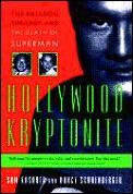 Hollywood Kryptonite George Reeves