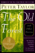 Old Forest & Other Stories