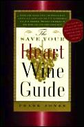 Save Your Heart Wine Guide
