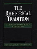 Rhetorical Tradition : Readings From Classical Times To the Present (2ND 01 Edition)