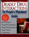 Deadly Drug Interactions: The People's Pharmacy Guide