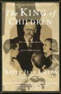 King Of Children Janusz Korczak