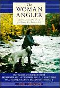 Woman Angler An Introductory Handbook For Wo