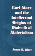 Karl Marx & Intellect Origins