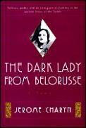 Dark Lady From Belorusese