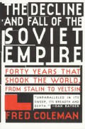 Decline & Fall Of The Soviet Empire