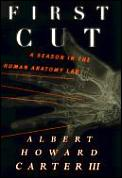 First Cut A Season In The Human Anatom