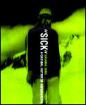Sick A Cultural History Of Snowboarding