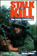 Stalk & Kill The Sniper Experience