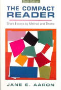 Compact Reader Short Essays By Method & Theme 6th Edition