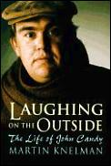 Laughing On The Outside John Candy