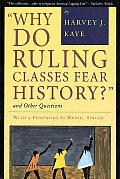 Why Do Ruling Classes Fear History