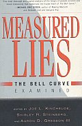 Measured Lies: The Bell Curve Examined
