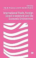 International Trade Foreign Direct Investment, and the Economic Environment