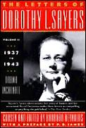 Letters of Dorothy L Sayers volume 2 1937 1943