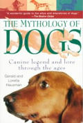 Mythology of Dogs: Canine Legend