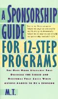 A Sponsorship Guide for 12-Step Programs Cover