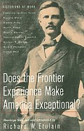 Does the Frontier Experience Make America Exceptional? (Historians at Work)