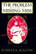 Problem Of The Missing Miss