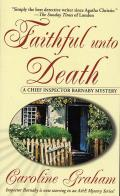 Faithful Unto Death: A Chief Inspector Barnaby Novel
