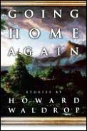 Going Home Again by Howard Waldrop