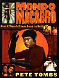 Mondo Macabro Weird & Wonderful Cinema